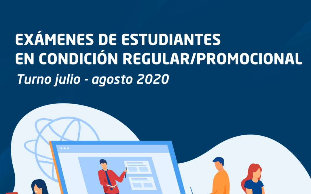Información completa sobre exámenes para estudiantes en condición regular y/o promocional