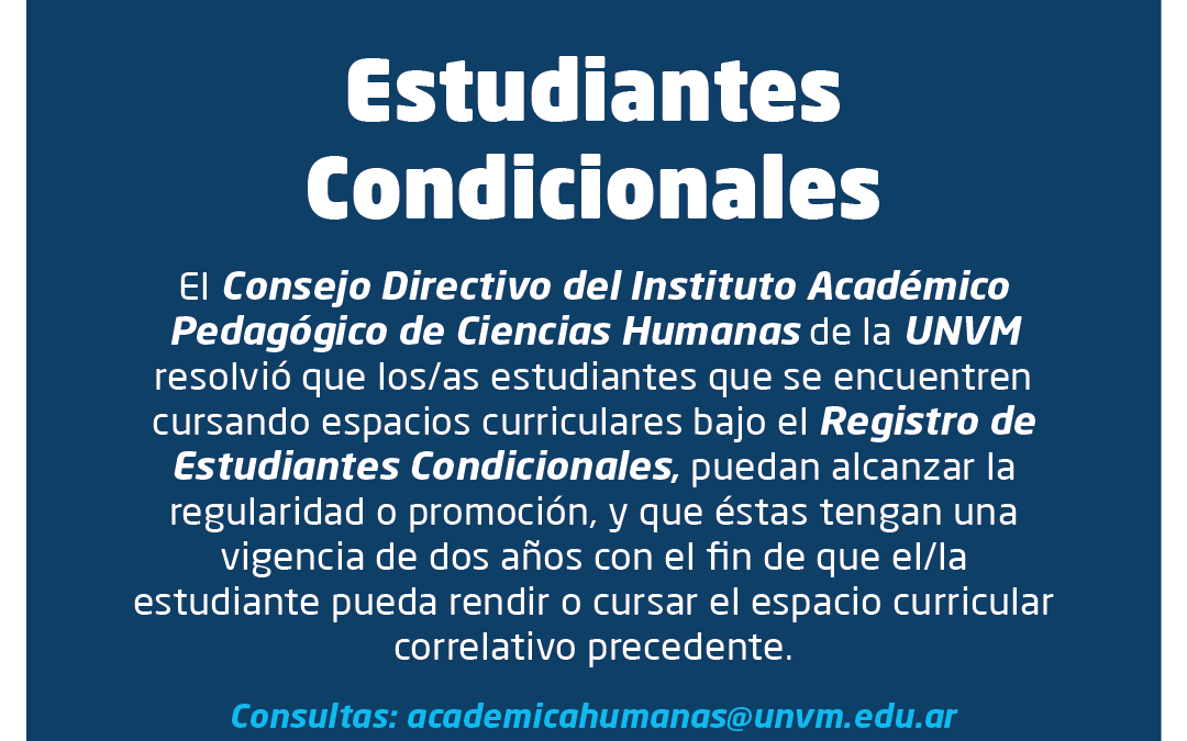 Estudiantes Condicionales podrán regularizar o promocionar sus espacios curriculares