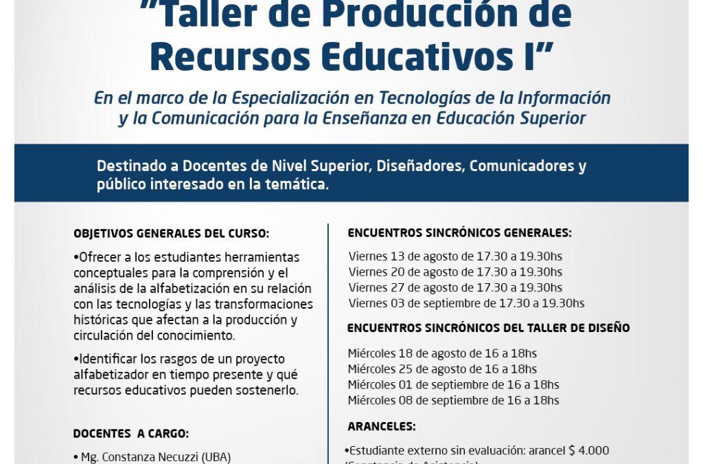 """Inscripciones abiertas para el curso de posgrado """"Taller de Producción de Recursos Educativos I"""""""