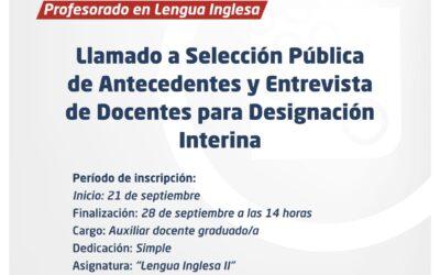 Lengua Inglesa: Llamado a Selección Pública de Antecedentes y Entrevistas de Docentes para Designación Interina